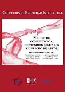 Medios de comunicaci  n  contenidos digitales y derecho de autor PDF