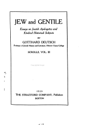 Jew and Gentile: Essays on Jewish Apologetics and Kindred Historical Subjects