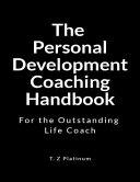 The Personal Development Coaching Handbook