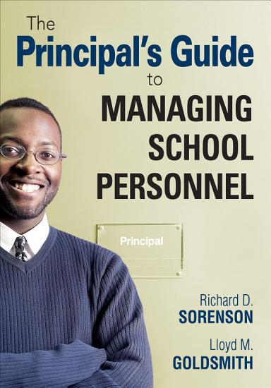 The Principal s Guide to Managing School Personnel PDF