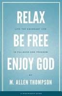 Relax Be Free Enjoy God Book