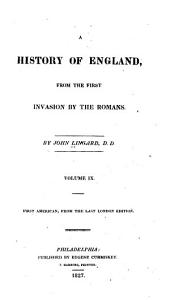 A History of England, from the First Invasion by the Romans: Volumes 9-10