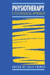 Physiotherapy A Psychosocial Approach Book PDF