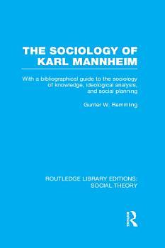 The Sociology of Karl Mannheim  RLE Social Theory  PDF