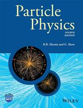 Particle Physics: Edition 4