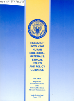 Research Involving Human Biological Materials: Report and recommendations of the National Bioethics Advisory Commission