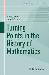 Turning Points in the History of Mathematics