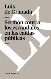 Sermón contra los escándalos en las caídas públicas
