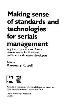 Making Sense of Standards and Technologies for Serials Management PDF