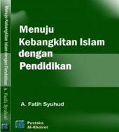 Menuju Kebangkitan Islam dengan Pendidikan