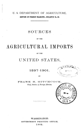 Sources of the Agricultural Imports of the United States: 1897-1901