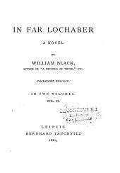 In Far Lochaber: A Novel, Volume 2