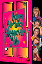 Happy Birthday, Sleepover Club (The Sleepover Club, Book 10)