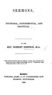 Sermons, doctrinal, experimental, and practical