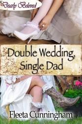 Double Wedding Single Dad Book PDF