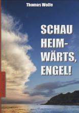 Thomas Wolfe  Schau heimw  rts  Engel  PDF