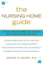 The Nursing Home Guide