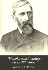"""""""Wspołczesna literatura polska 1880-1904."""": Tomy 1-2"""