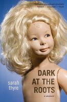 Dark at the Roots PDF