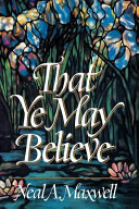 Download That Ye May Believe Book