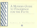 A Modern Guide to Fingerings for the Flute PDF