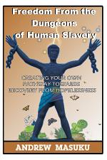 Freedom from the Dungeons of Human Slavery