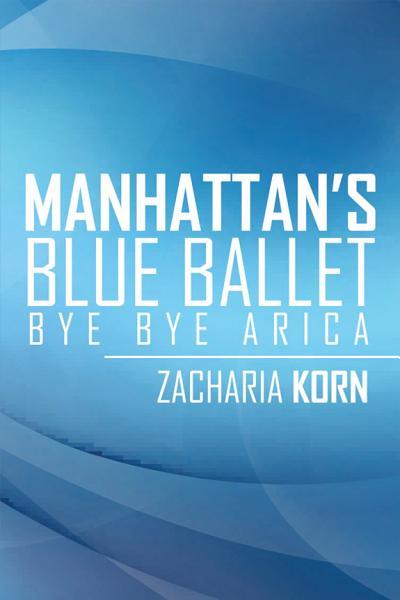 Manhattans Blue Ballet