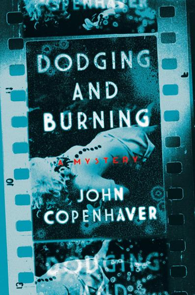 Download Dodging and Burning  A Mystery Book