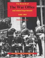 The Records of the War Office and Related Departments  1660 1964 PDF