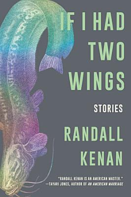 If I Had Two Wings  Stories
