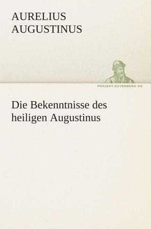 Die Bekenntnisse des heiligen Augustinus PDF
