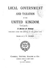 Local Government and Taxation in the United Kingdom: A Series of Essays