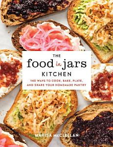 The Food in Jars Kitchen Book