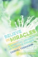 Believe in Miracles PDF