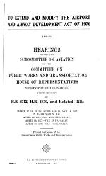Extend and Modify the Airport and Airway Development Act of 1970, Hearings Before the Subcommittee on Aviation of ..., 94-1