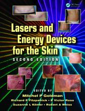 Lasers and Energy Devices for the Skin: Edition 2
