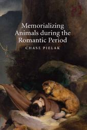 Memorializing Animals during the Romantic Period
