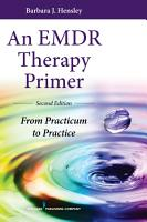 An EMDR Therapy Primer  Second Edition PDF