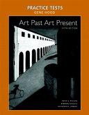 Art Past Art Present Practice Tests
