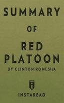 Summary of Red Platoon