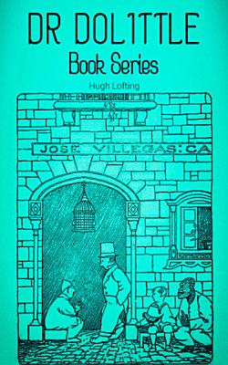 DR  DOLITTLE Book Series PDF