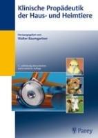 Klinische Prop  deutik der Haus  und Heimtiere PDF