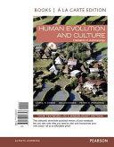 Human Evolution and Culture  Books a la Carte Edition PDF