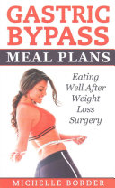 Gastric Bypass Meal Plans Book
