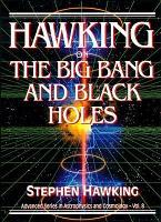 Hawking on the Big Bang and Black Holes PDF