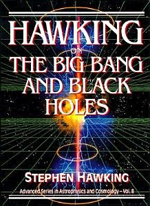 Hawking on the Big Bang and Black Holes Book