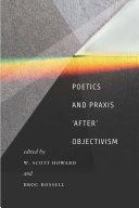 Poetics and Praxis 'After' Objectivism