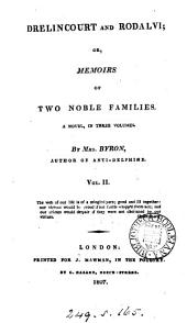 Drelincourt and Rodalvi; or, Memoirs of two noble families: Volume 2
