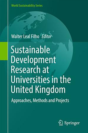 Sustainable Development Research at Universities in the United Kingdom PDF