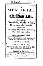 A Memorial of a Christian Life ... Translated anew into English (by C. J. S.).